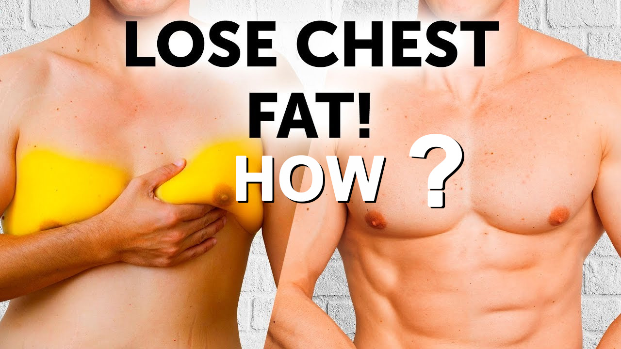 How to lose chest fat: The Greatest Tips for Males - Watch Market